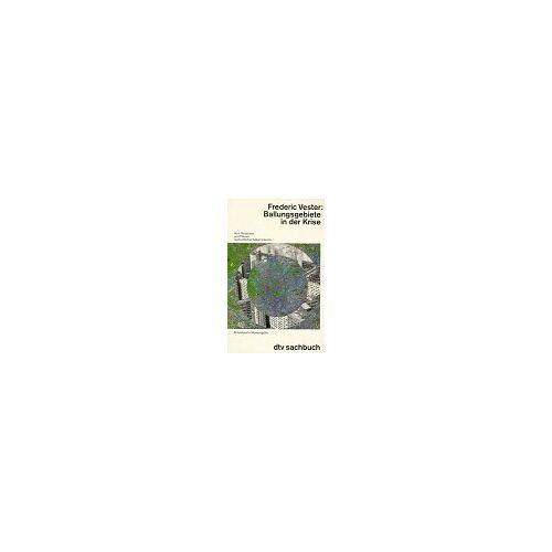 Frederic Vester - Ballungsgebiete in der Krise - Preis vom 21.06.2021 04:48:19 h