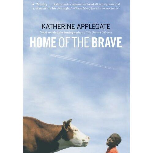Katherine Applegate - Home of the Brave - Preis vom 21.06.2021 04:48:19 h