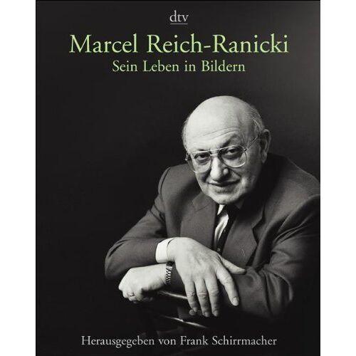 Frank Schirrmacher - Marcel Reich-Ranicki: Sein Leben in Bildern - Preis vom 20.06.2021 04:47:58 h