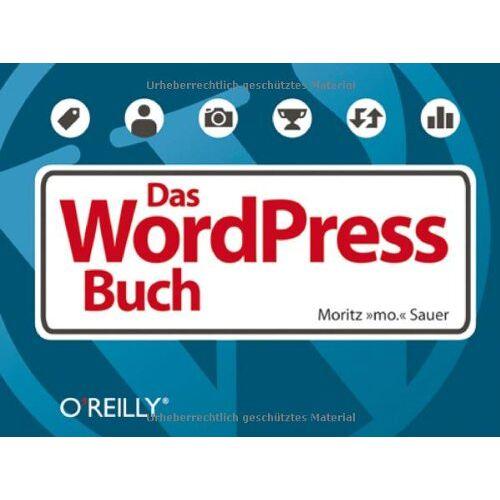Moritz mo. Sauer - Das WordPress-Buch - Preis vom 13.06.2021 04:45:58 h