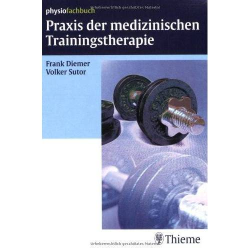 Frank Diemer - Praxis der medizinischen Trainingstherapie - Preis vom 15.09.2021 04:53:31 h