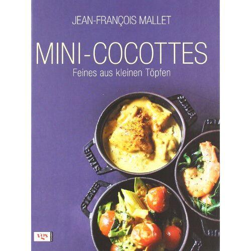 Jean-François Mallet - Mini-Cocottes: Feines aus kleinen Töpfen - Preis vom 20.10.2021 04:52:31 h