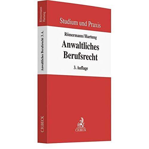 Volker Römermann - Anwaltliches Berufsrecht (Studium und Praxis) - Preis vom 22.06.2021 04:48:15 h