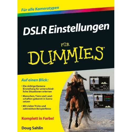 Doug Sahlin - DSLR Einstellungen für Dummies (Fur Dummies) - Preis vom 12.06.2021 04:48:00 h