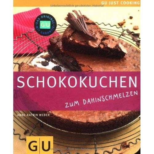 Weber Schokokuchen: Just Cooking (GU Just Cooking) - Preis vom 17.05.2021 04:44:08 h