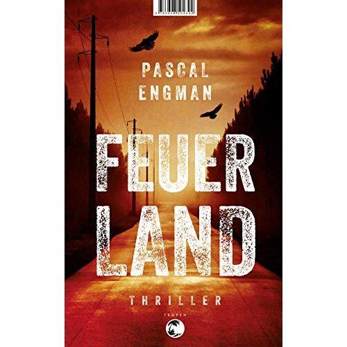Pascal Engman - Feuerland: Thriller - Preis vom 17.05.2021 04:44:08 h