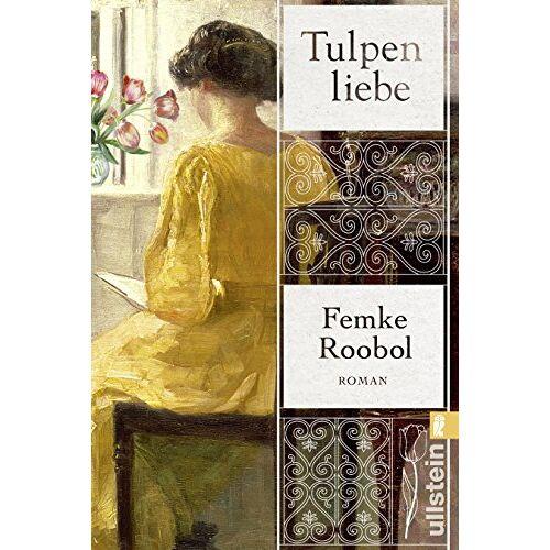 Femke Roobol - Tulpenliebe: Roman - Preis vom 08.09.2021 04:53:49 h