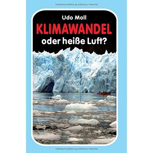 Udo Moll - Klimawandel oder heiße Luft? - Preis vom 16.06.2021 04:47:02 h