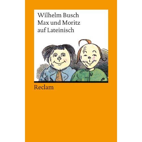 Wilhelm Busch - Max und Moritz auf Lateinisch - Preis vom 11.06.2021 04:46:58 h