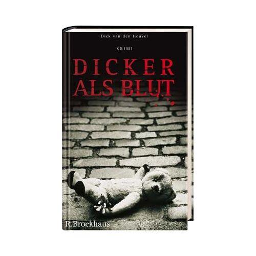 Heuvel, Dick van den - Dicker als Blut - Preis vom 14.06.2021 04:47:09 h