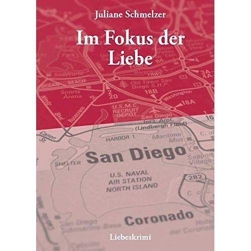 Juliane Schmelzer - Im Fokus der Liebe - Preis vom 17.06.2021 04:48:08 h