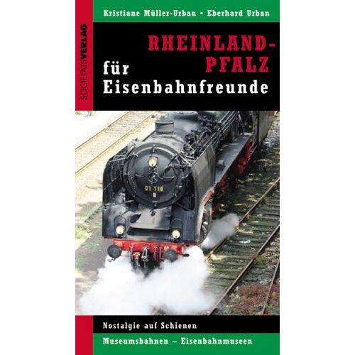 Kristiane Müller-Urban - Rheinland-Pfalz und Saarland für Eisenbahnfreunde - Preis vom 22.09.2021 05:02:28 h