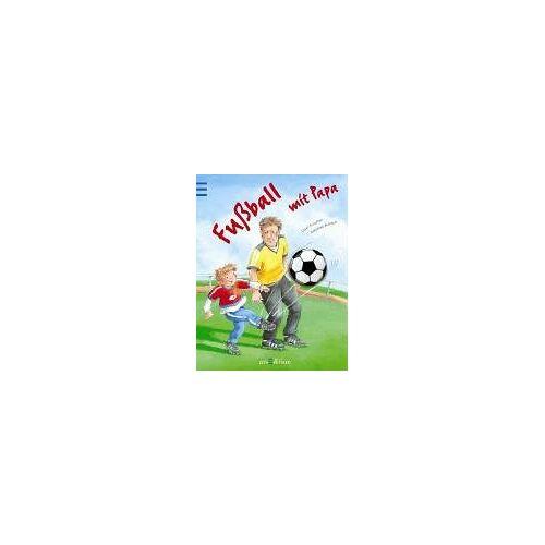 Ursel Scheffler - Fußball mit Papa - Preis vom 29.07.2021 04:48:49 h