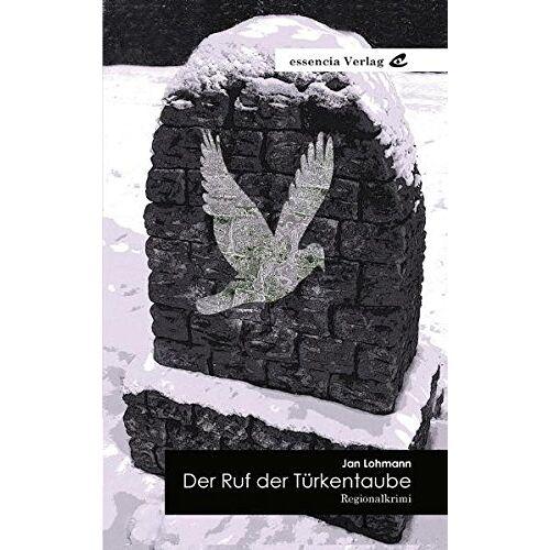 Jan Lohmann - Der Ruf der Türkentaube - Preis vom 03.05.2021 04:57:00 h