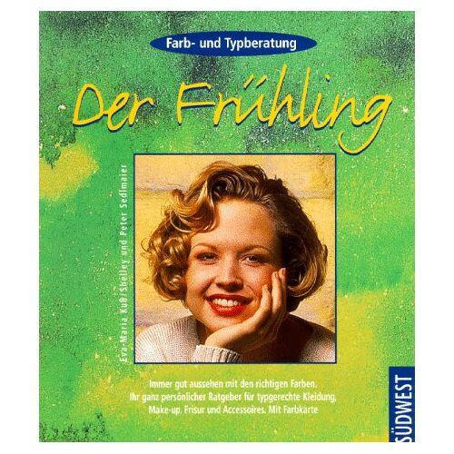 Eva-Maria Kuß - Farb- und Typberatung, Der Frühling - Preis vom 13.06.2021 04:45:58 h