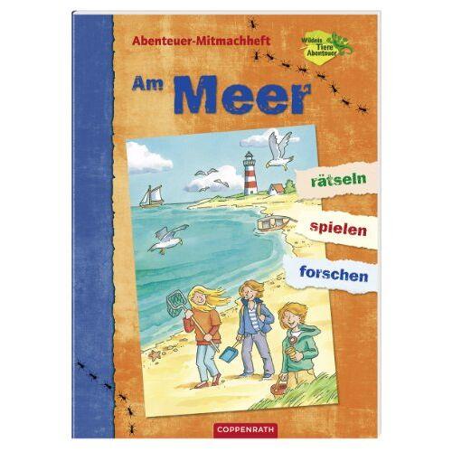 Sabine Dahm - Abenteuer-Mitmachheft: Am Meer: rätseln - spielen - forschen - Preis vom 23.09.2021 04:56:55 h