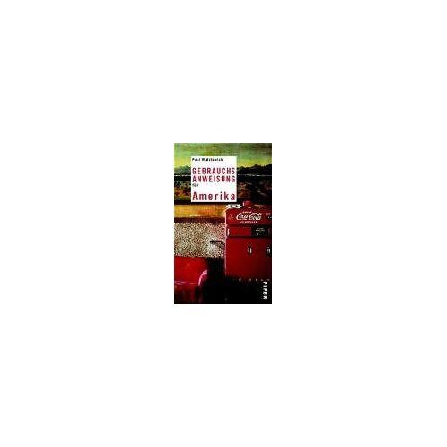 Paul Watzlawick - Gebrauchsanweisung für Amerika - Preis vom 23.07.2021 04:48:01 h