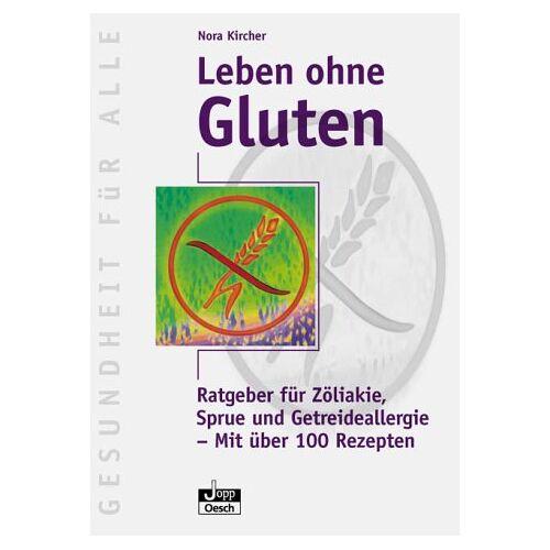 Nora Kircher - Leben ohne Gluten - Preis vom 17.06.2021 04:48:08 h