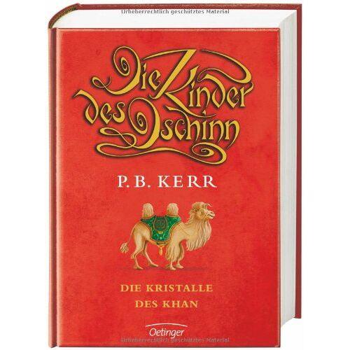 Kerr, P. B. - Die Kinder des Dschinn, 7: Die Kristalle des Khan - Preis vom 11.06.2021 04:46:58 h