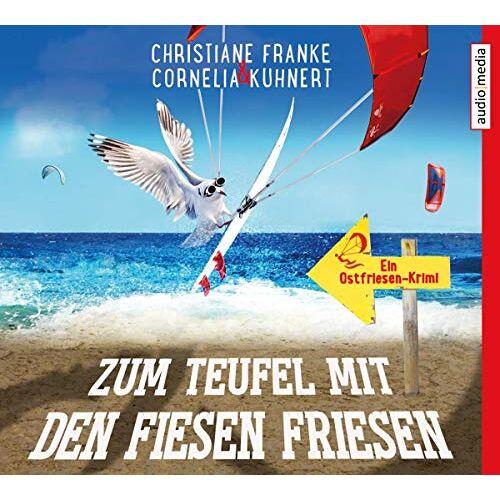Franke Zum Teufel mit den fiesen Friesen: Ein Ostfriesen-Krimi - Preis vom 21.06.2021 04:48:19 h