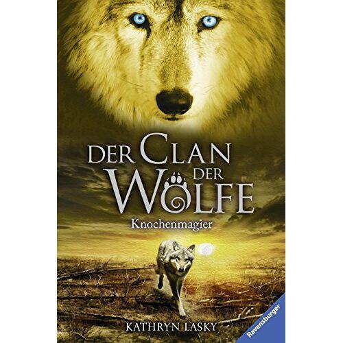 Kathryn Lasky - Der Clan der Wölfe 5: Knochenmagier - Preis vom 28.07.2021 04:47:08 h