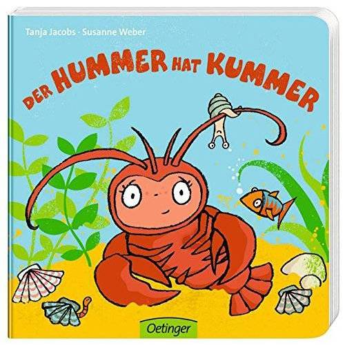 Weber Der Hummer hat Kummer - Preis vom 22.06.2021 04:48:15 h