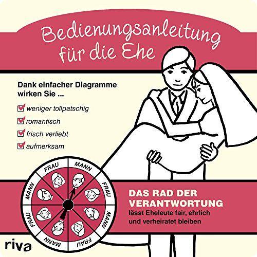 - Bedienungsanleitung für die Ehe - Preis vom 09.06.2021 04:47:15 h