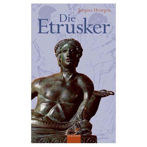 Jacques Heurgon - Die Etrusker - Preis vom 22.06.2021 04:48:15 h
