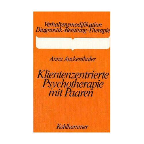 Anna Auckenthaler - Klientenzentrierte Psychotherapie mit Paaren - Preis vom 09.09.2021 04:54:33 h