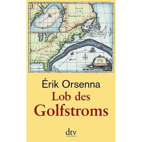 Erik Orsenna - Lob des Golfstroms - Preis vom 22.06.2021 04:48:15 h