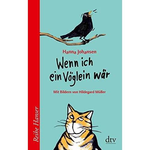 Hanna Johansen - Wenn ich ein Vöglein wär (Reihe Hanser) - Preis vom 21.06.2021 04:48:19 h