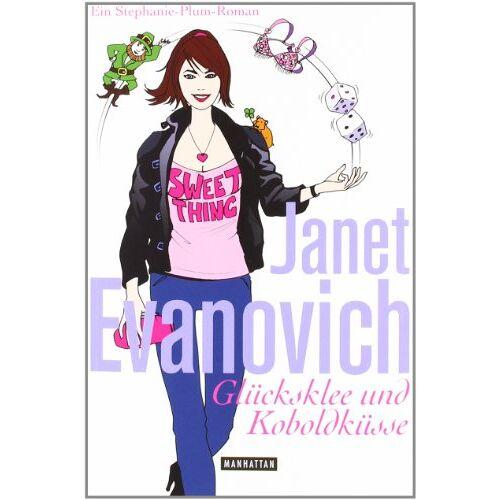 Janet Evanovich - Glücksklee und Koboldküsse: Ein Stephanie-Plum-Roman - Preis vom 11.06.2021 04:46:58 h