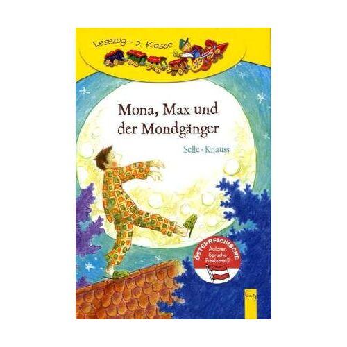 Susanne Knauss - Mona, Max und der Mondgänger: Lesezug 2. Klasse - Preis vom 18.06.2021 04:47:54 h