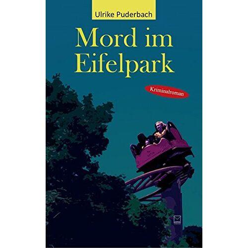 Ulrike Puderbach - Mord im Eifelpark - Preis vom 11.06.2021 04:46:58 h