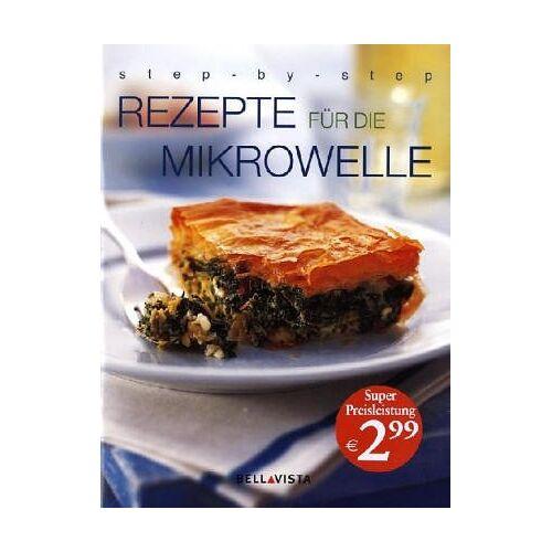 - Rezepte für die Mikrowelle - Preis vom 12.06.2021 04:48:00 h