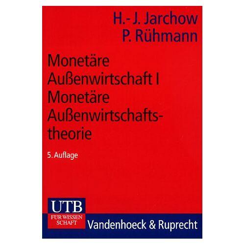 Hans-Joachim Jarchow - Monetäre Aussenwirtschaft: Monetäre Außenwirtschaft I: Monetäre Außenwirtschaftstheorie: Bd 1 (Uni-Taschenbücher S) - Preis vom 09.06.2021 04:47:15 h