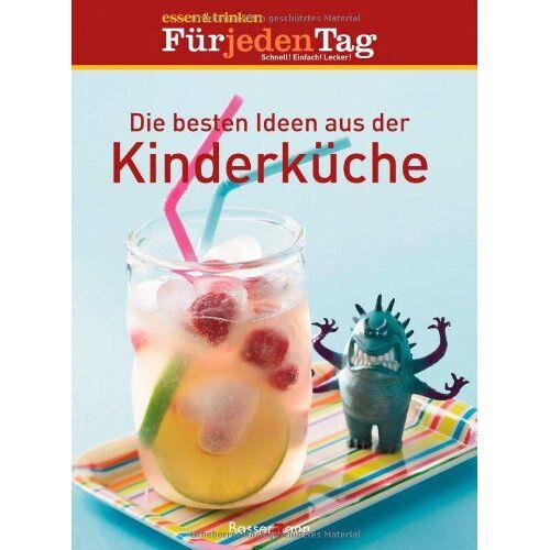 essen & trinken Für jeden Tag - Die besten Ideen aus der Kinderküche: essen & trinken. Für jeden Tag - Preis vom 24.07.2021 04:46:39 h