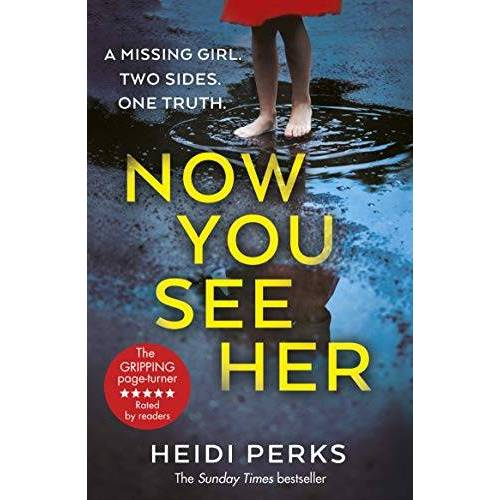 Heidi Perks - Now You See Her: The compulsive thriller you need to read - Preis vom 13.06.2021 04:45:58 h