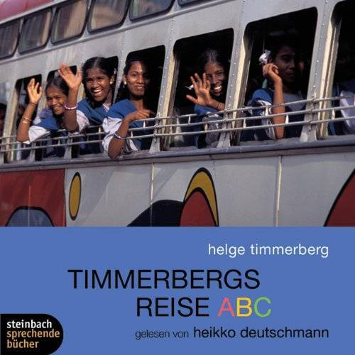 Helge Timmerberg - Timmerbergs Reise ABC. 2 CDs - Preis vom 19.06.2021 04:48:54 h