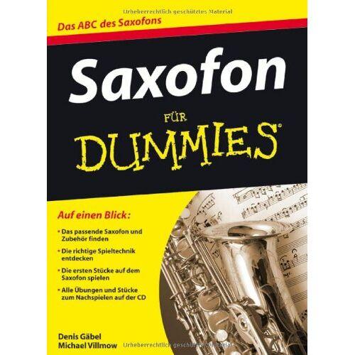Denis Gäbel - Saxofon für Dummies: Das ABC des Saxofons (Fur Dummies) - Preis vom 12.06.2021 04:48:00 h