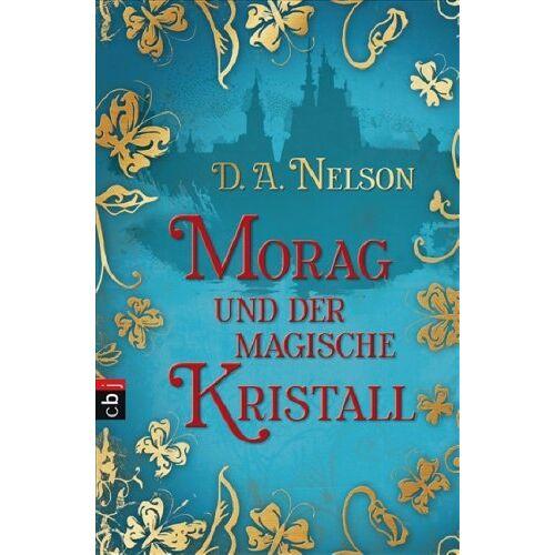 Nelson, D. A. - Morag und der magische Kristall - Preis vom 30.07.2021 04:46:10 h