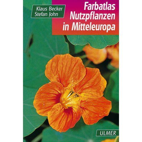 Becker Farbatlas Nutzpflanzen Mitteleuropas - Preis vom 17.06.2021 04:48:08 h