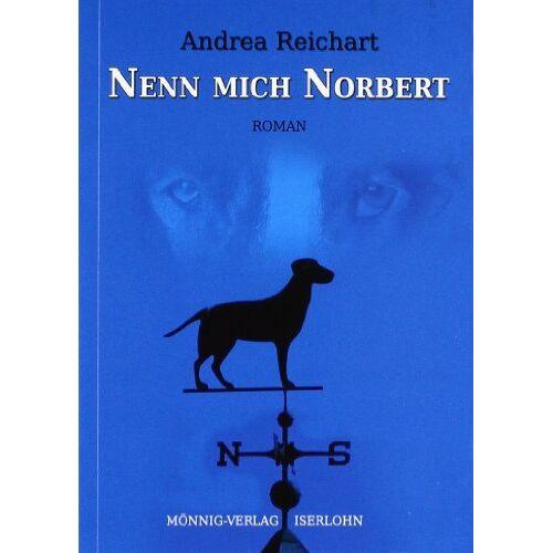 Andrea Reichart - Nenn mich Norbert - Preis vom 13.06.2021 04:45:58 h