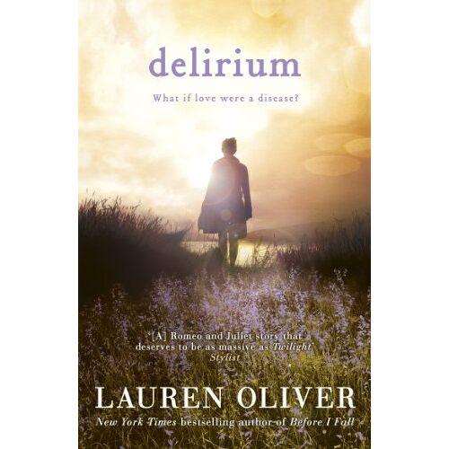 Lauren Oliver - Delirium (Delirium Trilogy) - Preis vom 29.07.2021 04:48:49 h