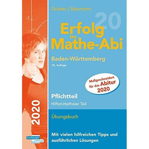 Helmut Gruber - Erfolg im Mathe-Abi 2020 Pflichtteil Baden-Württemberg - Preis vom 11.06.2021 04:46:58 h