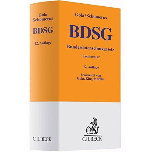 Peter Gola - BDSG: Bundesdatenschutzgesetz - Preis vom 17.06.2021 04:48:08 h
