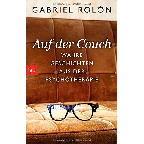 Gabriel Rolón - Auf der Couch: Wahre Geschichten aus der Psychotherapie - Preis vom 08.09.2021 04:53:49 h