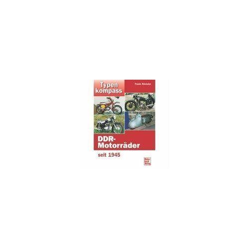 Frank Rönicke - Typenkompass DDR-Motorräder seit 1945 - Preis vom 11.10.2021 04:51:43 h