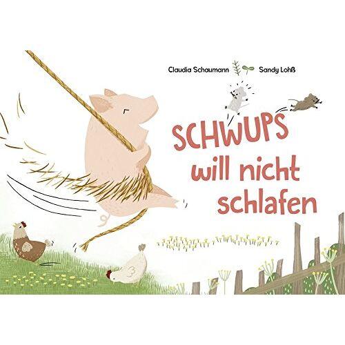 Claudia Schaumann - Schwups will nicht schlafen - Preis vom 13.06.2021 04:45:58 h