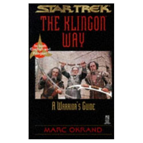 Marc Star Trek. The Klingon Way. A Warriors Guide. In both English and Klingon (Star Trek : the Klingon Book of Virtues) - Preis vom 21.06.2021 04:48:19 h